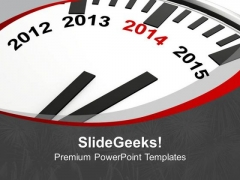 Year 2014 Is Quickly Approaching New Year PowerPoint Templates Ppt Backgrounds For Slides 0513