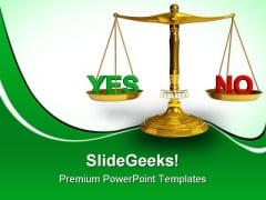 Yes And No Business PowerPoint Templates And PowerPoint Backgrounds 0311