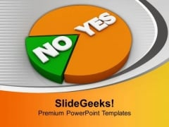 Yes And No Pie Marketing PowerPoint Templates Ppt Backgrounds For Slides 0113