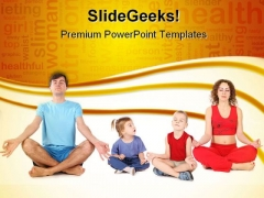 Yoga Family Health PowerPoint Themes And PowerPoint Slides 0411