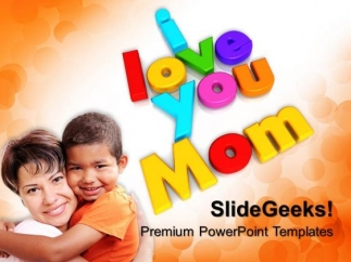 i love you mom family powerpoint templates and powerpoint themes, Modern powerpoint