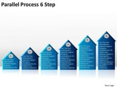 Business Finance Strategy Development Parallel Process 6 Step Marketing Diagram